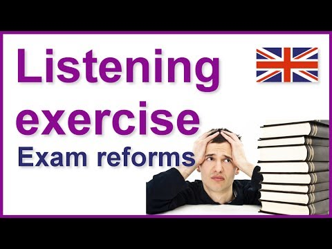 English listening exercises | Exam reforms from YouTube · Duration:  23 minutes 28 seconds
