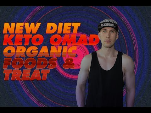 NEW DIET, KETO OMAD, ORGANIC FOODS AND TREAT