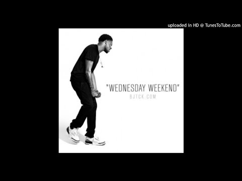 BJ The Chicago Kid - Wednesday Weekend