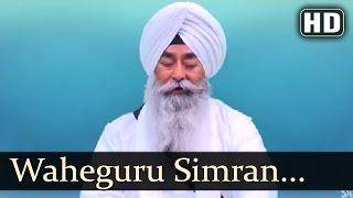 Waheguru Simran -  Bhai Arvinderjit Singh  Ji (Kittu Veer Ji Chandigarh Wale)