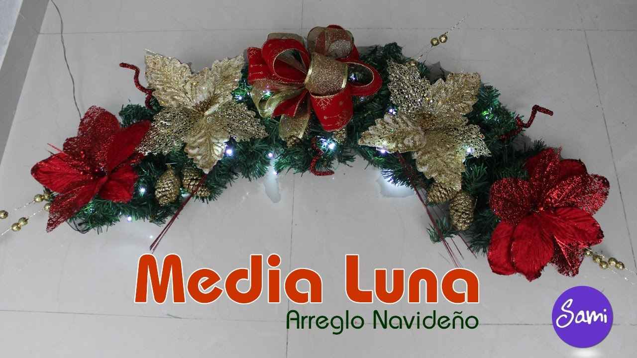 arreglos navide os como hacer una media luna youtube