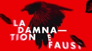 La Damnation de Faust - Bande annonce