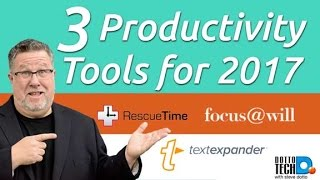 3 Productivity Tools for 2017