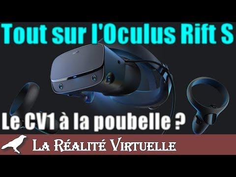 Tout sur l'Oculus Rift S (matos, graphismes, son, IPD     )