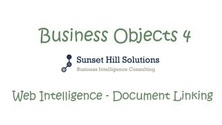 Business Objects 4x - Web Intelligence Document Linking