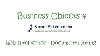 Business Objects 4x - Web Intelligence Document Linking