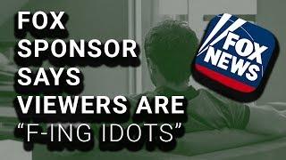 Fox Advertiser Admits Fox Viewers Are