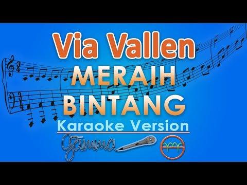 Via Vallen - Meraih Bintang (Karaoke Lirik Tanpa Vokal) by GMusic
