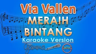 Via Vallen Meraih Bintang Karaoke Lirik Tanpa Vokal by GMusic.mp3