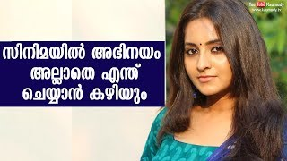What can I do other than acting in a movie   Bhama