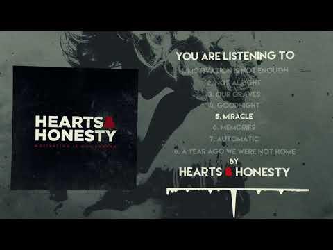 Hearts & Honesty - Motivation Is Not Enough (Full Album Stream)