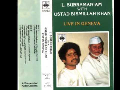 Bismillah Khan & L. Subramaniam - Raga Yaman, Part 1