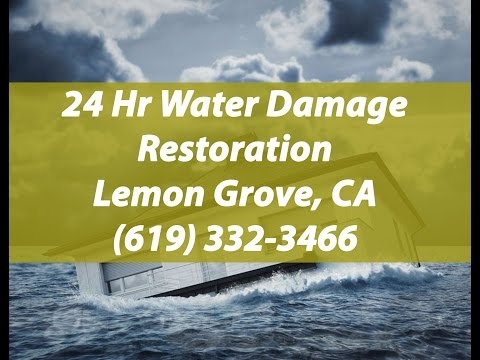 24 hour water damage Lemon Grove, CA (619) 332-3466