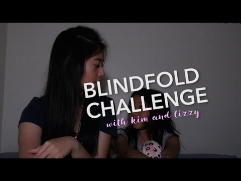 BLINDFOLD CHALLENGE | FT. LIZZY