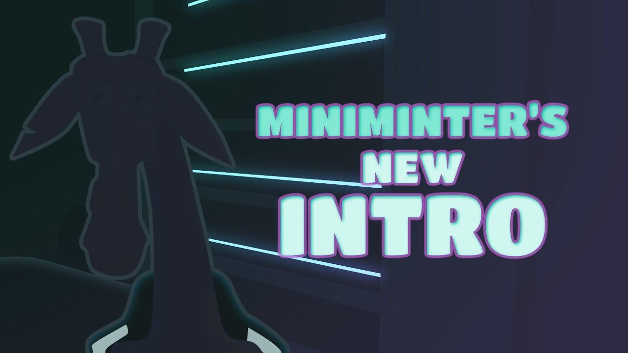 Miniminter's New Intro (Meme)