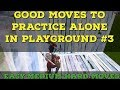 good moves to practice in playground  - Pro Fortnite Tips and Tricks