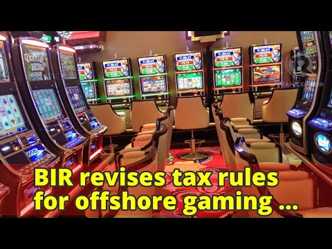 BIR revises tax rules for offshore gaming operations