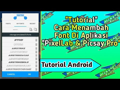 Cara menambah font di aplikasi pixelLab dan picsay pro - YouTube