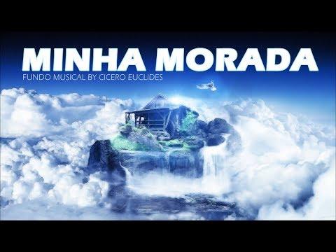 Fundo Musical Minha Morada (Isadora Pompeo) Para Adoradores     by Cicero Euclides
