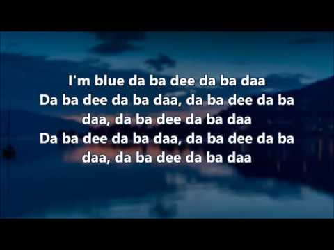 Eiffel 65 - I'm Blue - Lyrics