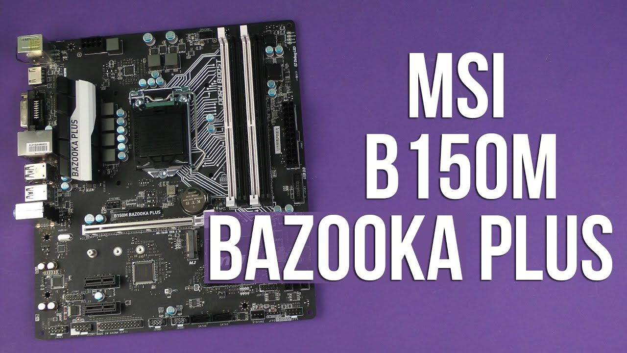 Распаковка MSI B150M Bazooka Plus