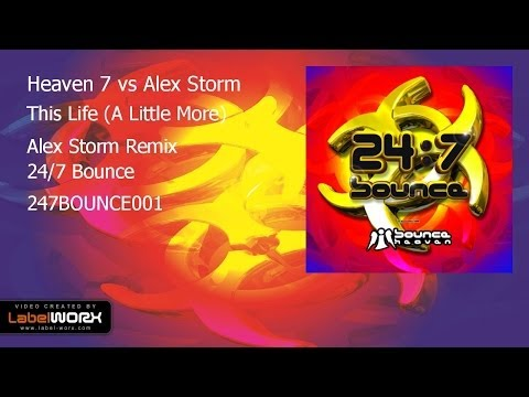 Heaven 7 vs Alex Storm - This Life (A Little More)