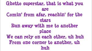 Ghetto Superstar Pras Ft Mya Lyrics
