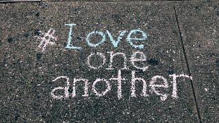 #Love One Another (05/24/2020 live stream part 2)