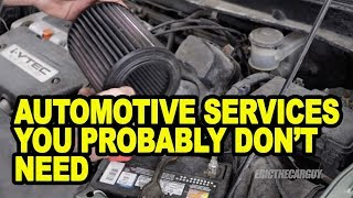 Automotive Services You Probably Don'T Need
