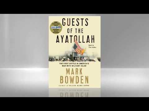 Mark Bowden: Guests of the Ayatollah