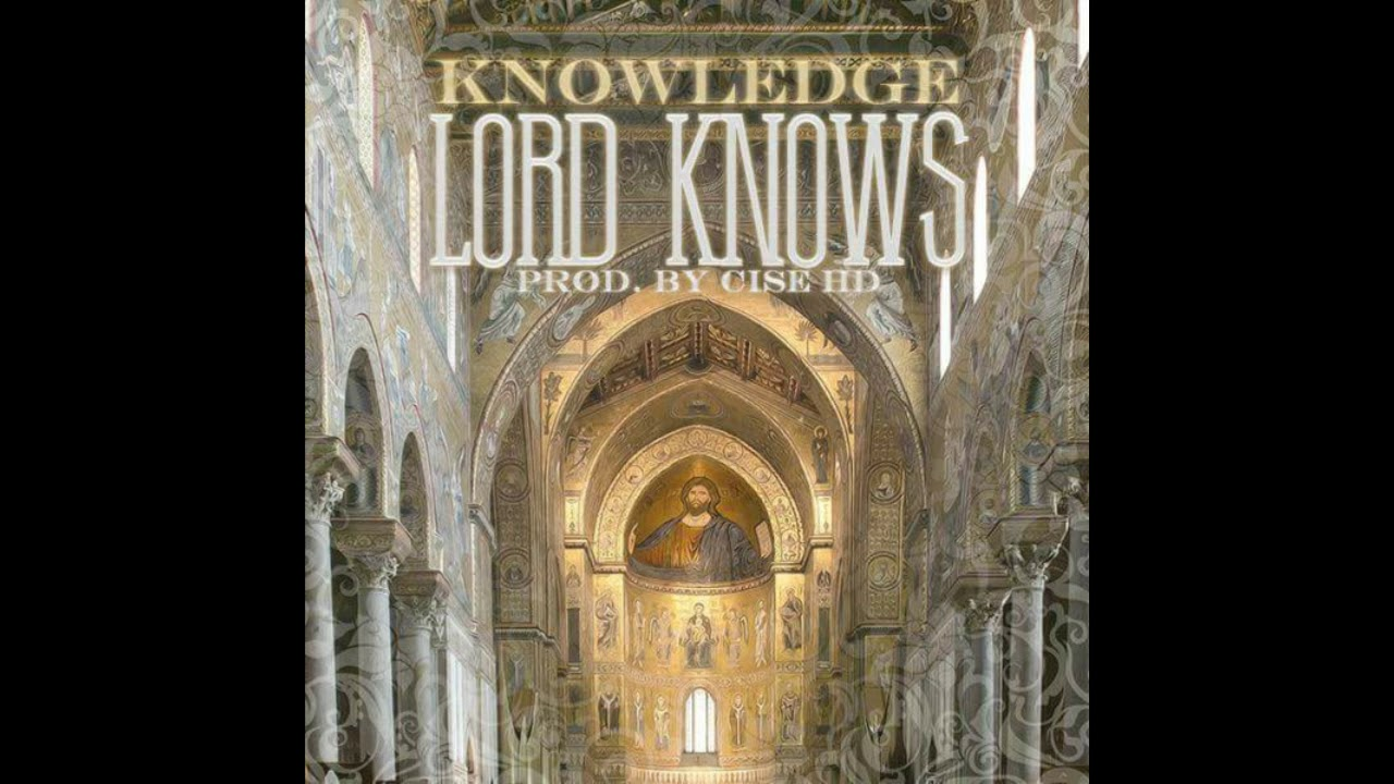 lord-knows-prod-by-cise-hd-knowledge