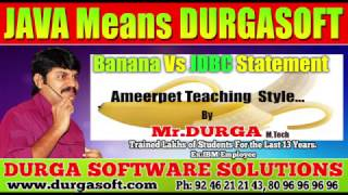 Adv JAVA    Banana Vs JDBC Statement    Ameerpet Teaching  Style by Durga Sir