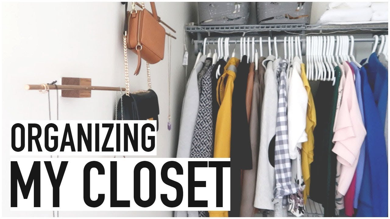Organizing My Closet Decluttering Storage Tips You