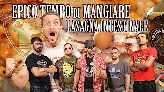 Epico Tempo Di Mangiare - Lasagna Intestinale