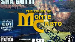 Psix & Sha Gotti (Ruthless Bastards) - The Count of Monte Cristo