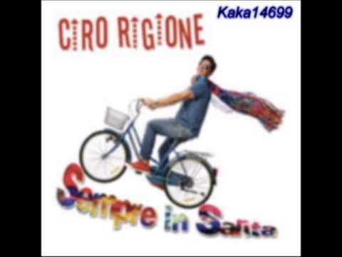 Ciro Rigione - Nu poc 'e te nu poc 'e me (Sempre in salita 2013)