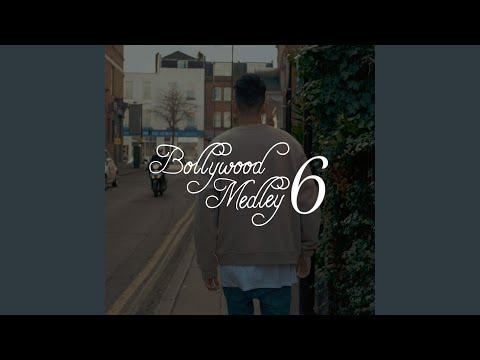 Bollywood Medley 6