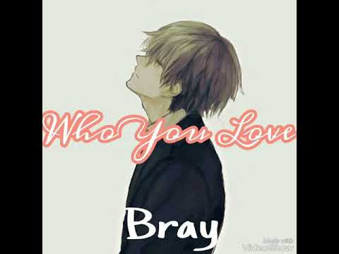 Who You Love 100 Questions - Bray Who You Love