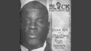 Play Black On Purpose Outro
