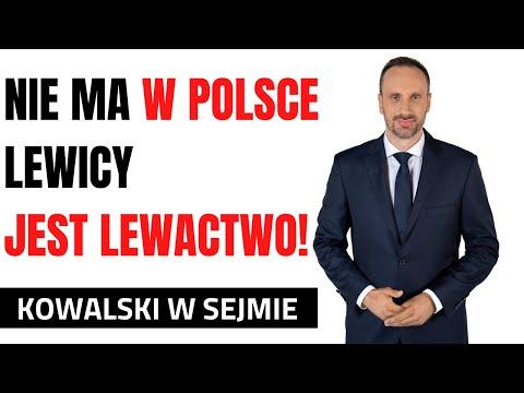 Nie ma w Polsce Lewicy, jest w Polsce lewactwo!