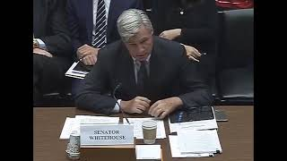 Senator Whitehouse in House Oversight & Reform Environment Subcommittee Hearing