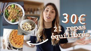 21 repas équilibrés pour 30€ (menus et liste de courses) !