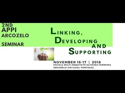 2nd APPI Arcozelo Seminar - 'Linking, Developing and Supporting'