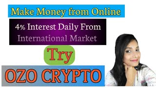 OZO CRYPTO Full Plan || Bitcoin Concept || Best Online Business Plan