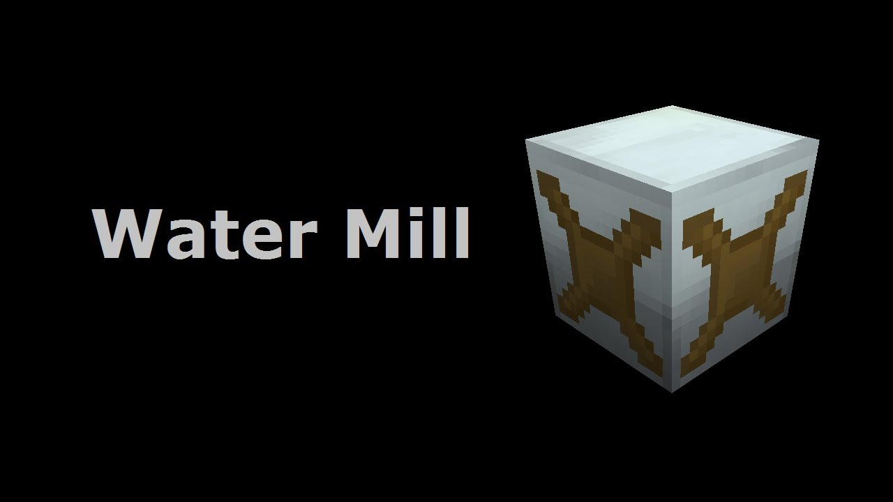 Water Mill - Feed The Beast Wiki