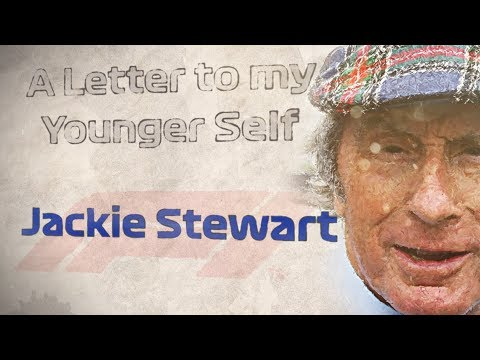 Sir Jackie Stewart | A Letter To My Younger Self