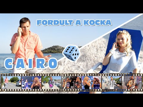 CAIRO - Fordult a kocka (Official Music Video)