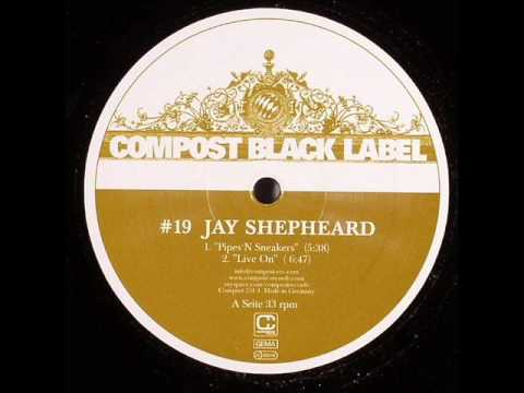 Jay Shepheard - Pipes 'n' Sneakers (Original Mix)