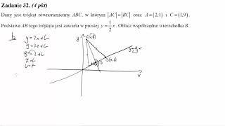 Matura sierpień 2012 zadanie 32 Dany jest trójkąt równoramienny ABC, w którym |AC|=|BC| oraz A=(2,1)