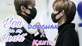 [DongHan ✘ Kenta] You Stole My Heart